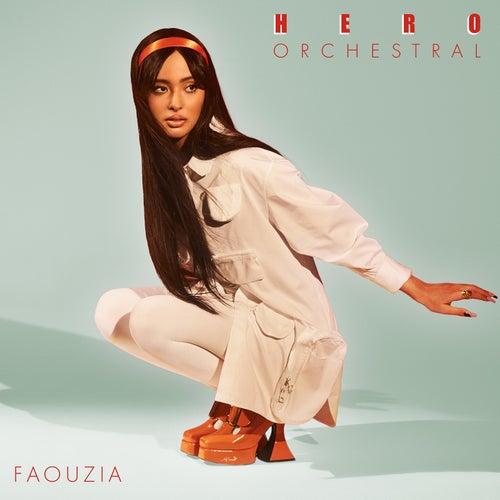 Hero (Orchestral Version) by Faouzia