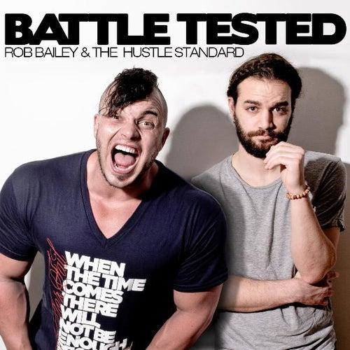 Battle Tested (Clean) di Rob Bailey