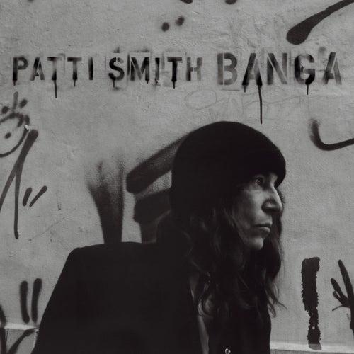 Banga by Patti Smith