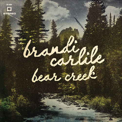 Bear Creek by Brandi Carlile