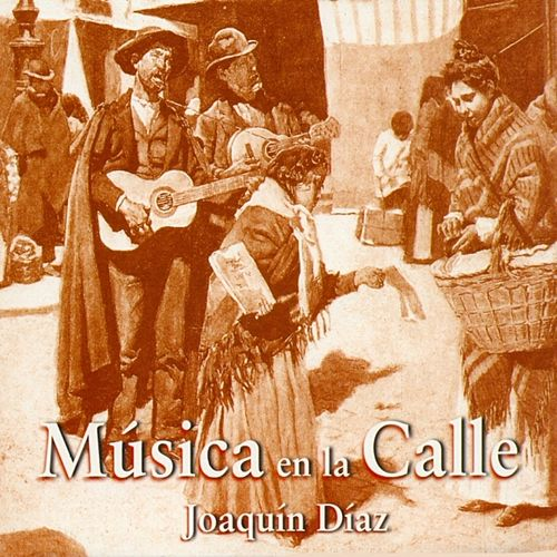 Música en la Calle de Joaquín Díaz