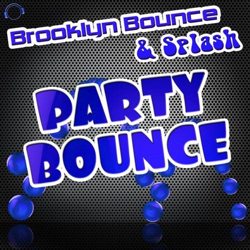 Party Bounce (Remixes) de Brooklyn Bounce