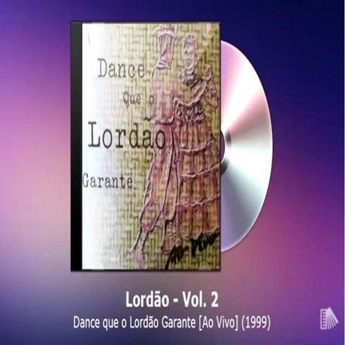 Dance que o Lordão Garante von Lordão