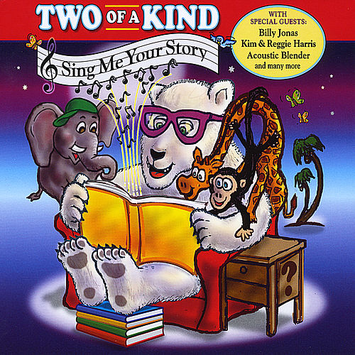 Sing Me Your Story von Two Of A Kind