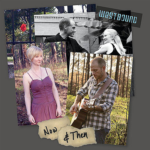 Now & Then by Westbound
