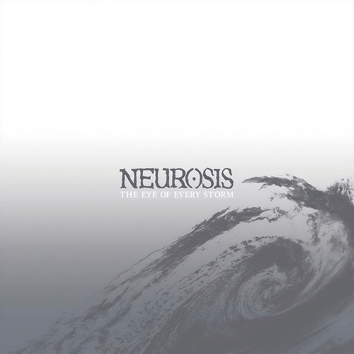 The Eye Of Every Storm de Neurosis