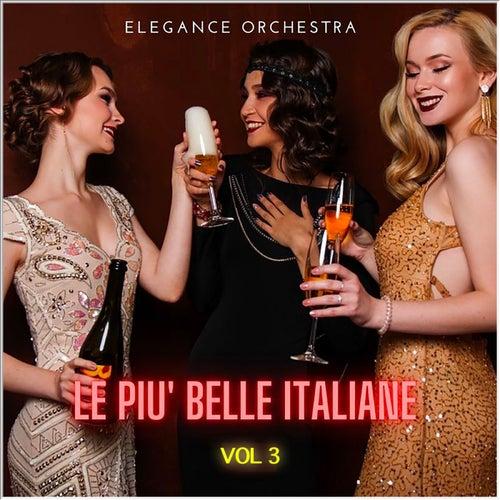 Le più belle italiane, Vol. 3 von Elegance Orchestra