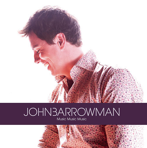 Music Music Music by John Barrowman