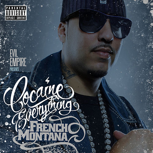 Cocaine Everything de French Montana