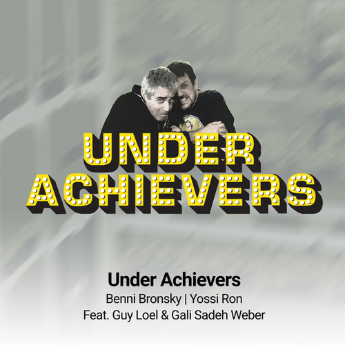 Underachievers by The Underachievers
