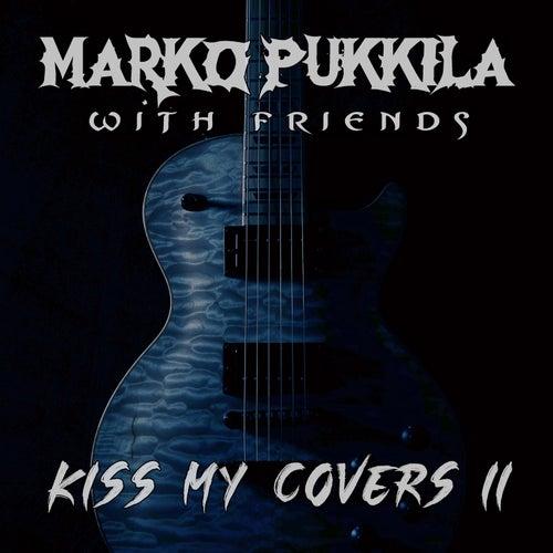 Kiss My Covers II von Marko Pukkila
