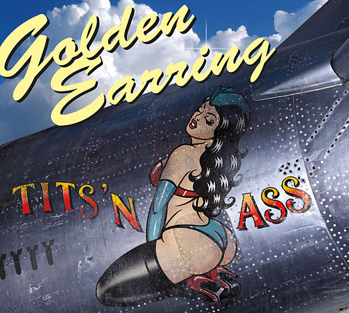 Tits 'n Ass by Golden Earring