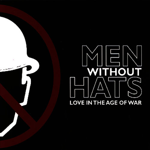 Love In The Age Of War von Men Without Hats