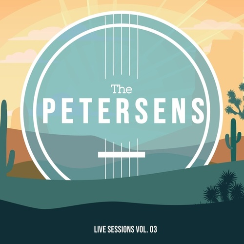 Live Sessions, Vol. 03 by Petersen's