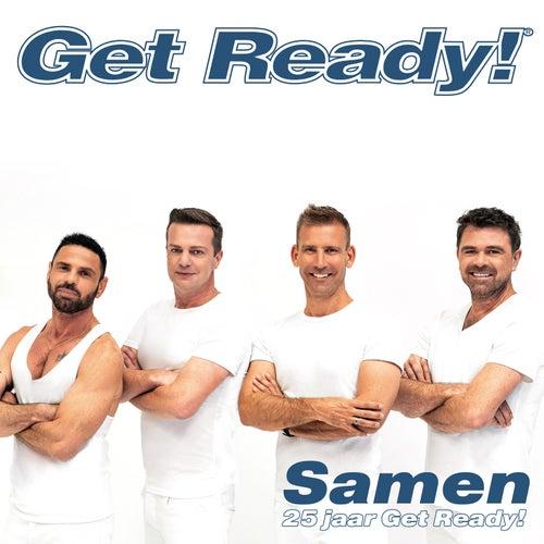 Samen (25 jaar Get Ready!) by Get Ready!