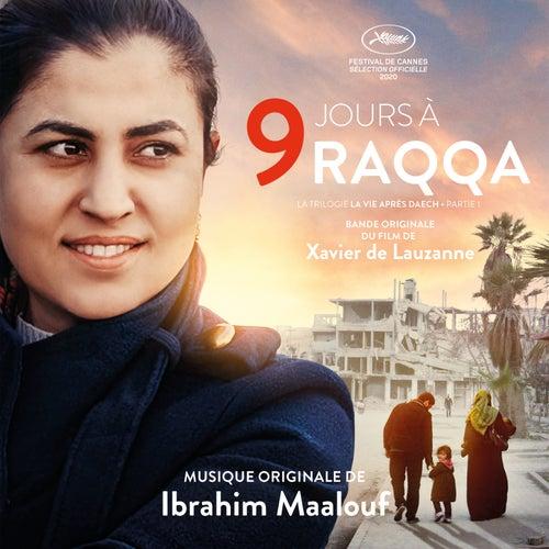 9 jours à Raqqa (Bande originale du film) by Ibrahim Maalouf