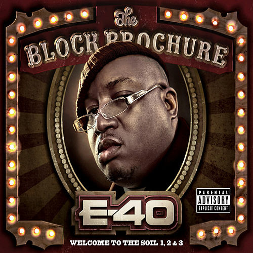 The Block Brochure: Welcome to the Soil 1,2, and 3 (Deluxe Edition) by E-40