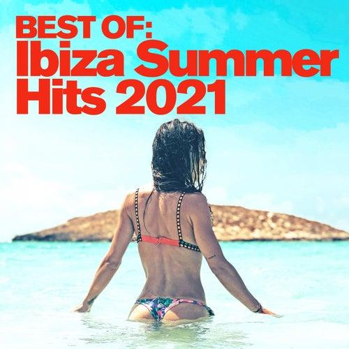 Best of: Ibiza Summer Hits 2021 von Various Artists
