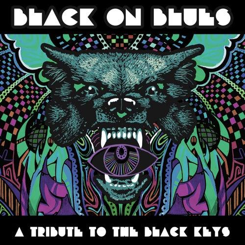 Black On Blues - A Tribute to the Black Keys de Various Artists