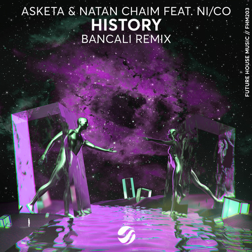 History (Bancali Remix) by Asketa