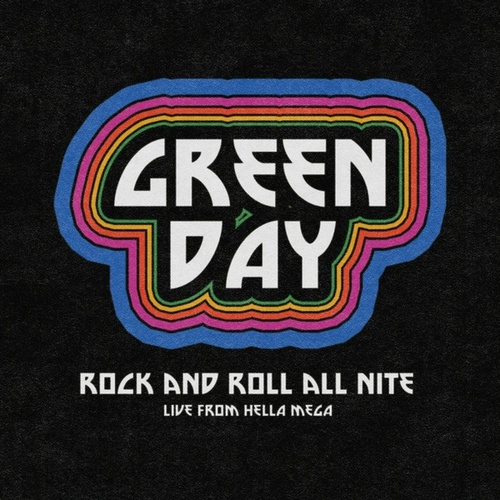 Rock and Roll All Nite (Live from Hella Mega) von Green Day