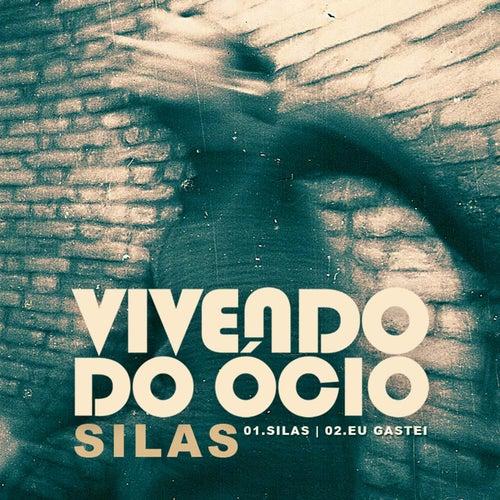 Silas - Single de Vivendo do Ócio