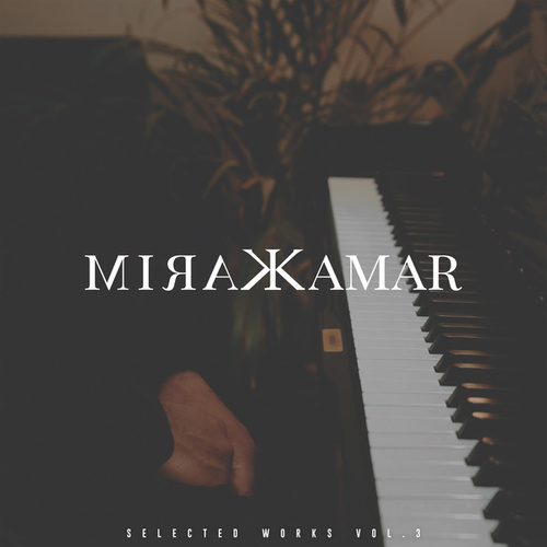 Selected Works, Vol. 3 (Piano Arrangement) von Karim Kamar