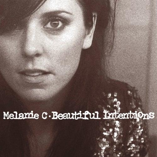 Beautiful Intentions von Melanie C
