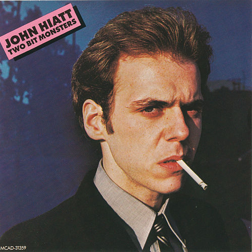 Two Bit Monsters de John Hiatt