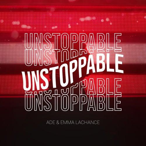 Unstoppable von Ade