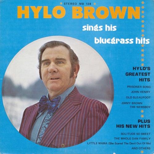Sings His Bluegrass Hits von Hylo Brown