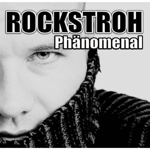 Phänomenal by Rockstroh
