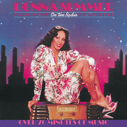 On The Radio: Greatest Hits Volumes I & II de Donna Summer
