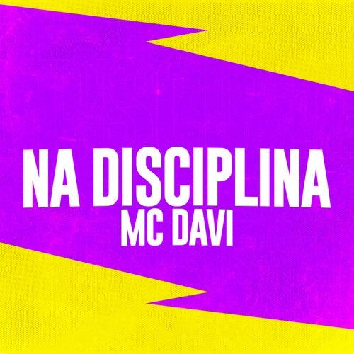 Na Disciplina de Mc Davi