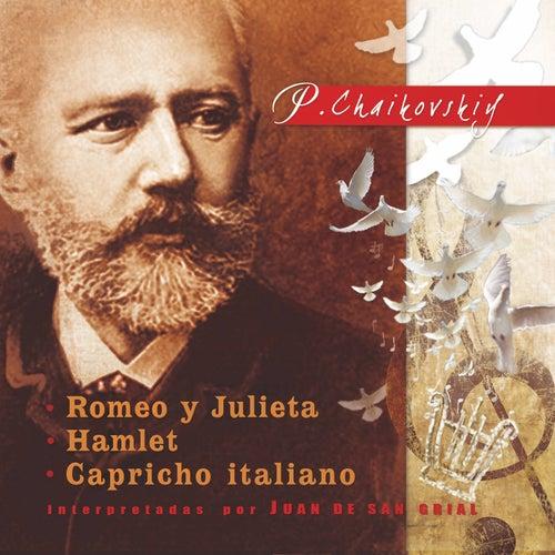 P. Tchaikovsky: Romeo y Julieta, Hamlet y Capricho Italiano de Juan De San Grial