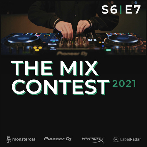 S6E7 - The Mix Contest - 'Behind The Decks' by Monstercat Call of the Wild