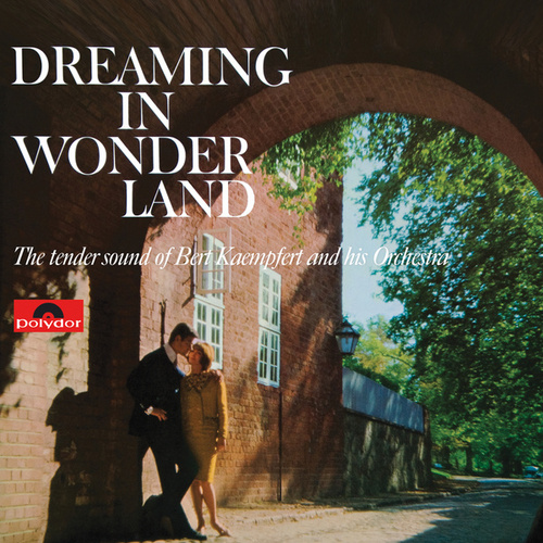 Dreaming In Wonderland (Remastered) de Bert Kaempfert