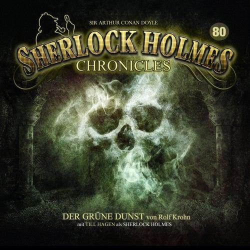 Folge 80: Der grüne Dunst von Sherlock Holmes Chronicles