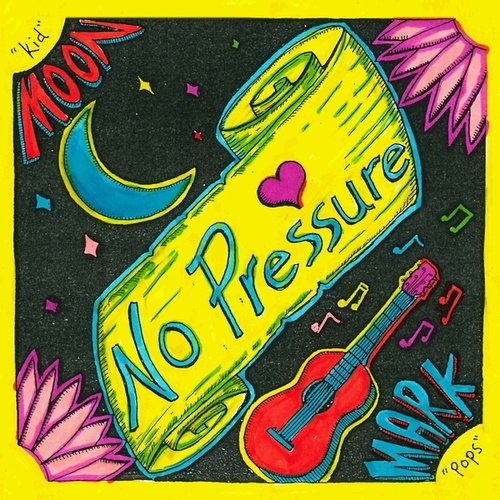 No Pressure & Friends; An Evening at the O by No Pressure