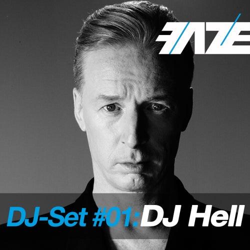 Faze DJ-Set #01: DJ Hell (Mixed By DJ Hell) by Various Artists