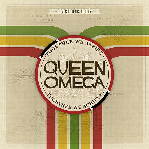 Together We Aspire, Together We Achieve by Queen Omega