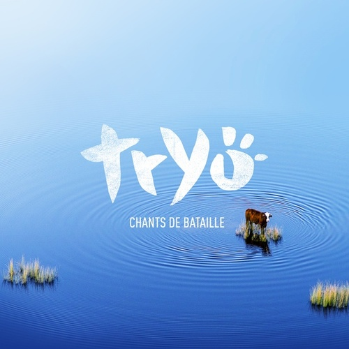 Chants de bataille by Tryo