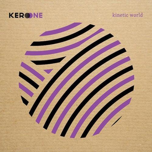 Kinetic World de Kero One