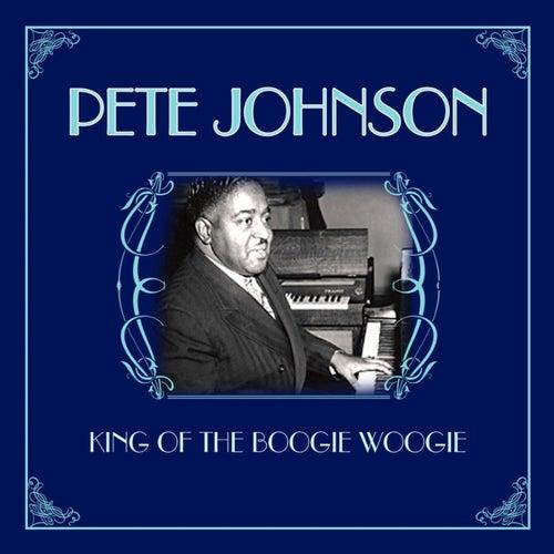 King Of The Boogie Woogie de Pete Johnson