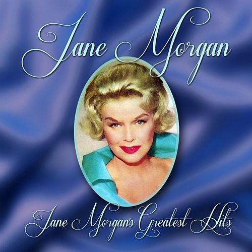 Jane Morgan's Greatest Hits de Jane Morgan