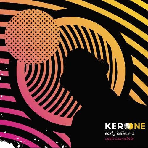 Early Believers - Instrumentals de Kero One