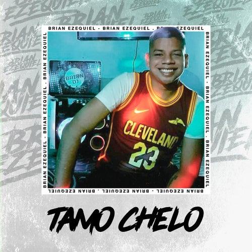 Tamo Chelo by Brian Ezequiel