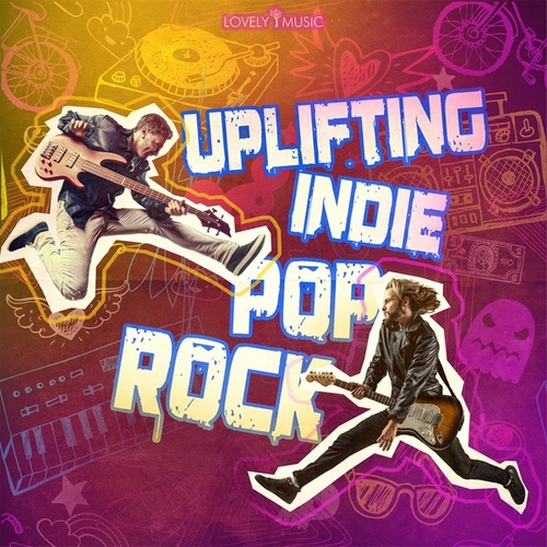 Uplifting Indie Pop Rock by Lovely Music Library