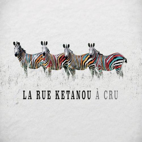 Soldat ravale (Live 2021) by La Rue Ketanou