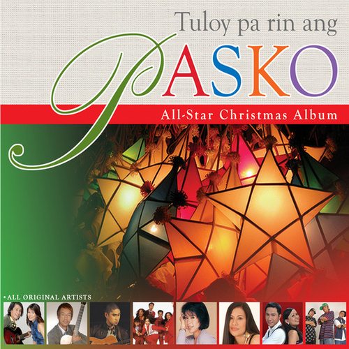 Tuloy Pa Rin Ang Pasko! The Ivory All-Star Christmas Album by Paolo Santos